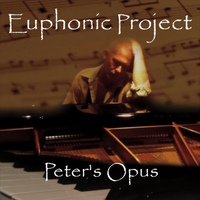 Euphonic Project | Peter's Opus