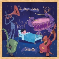 Eurielle | The Magic Lullaby