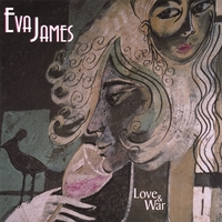 Eva James | Love & War