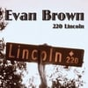 Evan Brown: 220 Lincoln