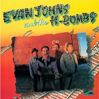 Evan Johns and the H-Bombs | The Jungle Record