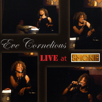 Eve Cornelious | Live at Smoke!