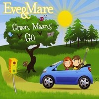 Eve & Mare | Green Means Go