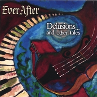EverAfter | Delusions and Other Tales