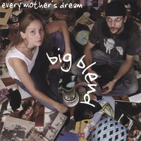 Every Mother's Dream | Big Blend