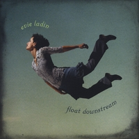 Evie Ladin | Float Downstream