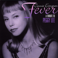 Connie Evingson | Fever, A Tribute to Peggy Lee