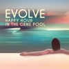 Evolve: Happy Hour in the Gene Pool (Remastered)