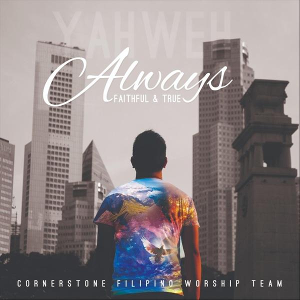 Cornerstone Filipino Worship Team | Always | CD Baby Music Store