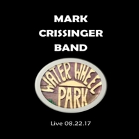Mark Crissinger | Mark Crissinger Band Live