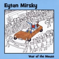 Eytan Mirsky | Year of the Mouse