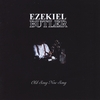 Ezekiel Butler: Old Song, New Song