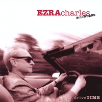 Ezra Charles and The Works | Drive Time