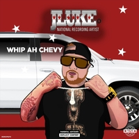 Jluke | Whip Ah Chevy