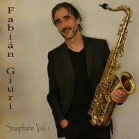 Fabián Giuri | Hits on Saxophone by Fabián Giuri Vol 1