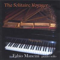Fabio Mancini | The Solitaire Voyager, Piano Solo