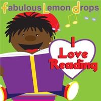 Fabulous Lemon Drops | I Love Reading | CD Baby Music Store