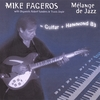 MIKE FAGEROS: Melange de Jazz