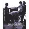 FAILURE: Golden