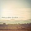 Fallon Cush: April