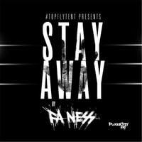 Fa'ness | Stay Away