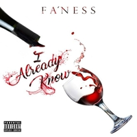 Fa'Ness | I Already Know