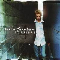 JASON FARNHAM: Barriers