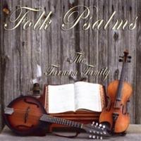The Farnum Family: Folk Psalms