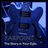 Farpoint | The Story in Your Eyes