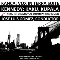Jose Luis Gomez & International Youth Philharmonic | Kanca and Kennedy Live at Carnegie Hall