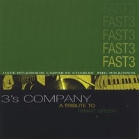 "Featured recording ""Fast3 - 3's Company - A tribute to Grant Green"""