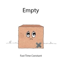 Fast Time Constant | Empty
