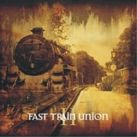 Fast Train Union | II