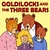 FAVORITE KIDS STORIES: Goldilocks and the Three Bears