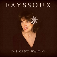 Fayssoux | I Can't Wait