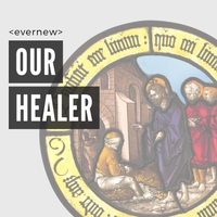 Evernew | Our Healer