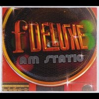 Fdeluxe: A.M. Static