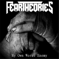 Fear Theories | My Own Worst Enemy