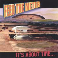 Feed The Meter | It's About Time...