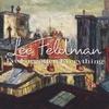 LEE FELDMAN: I've Forgotten Everything