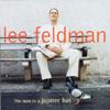 LEE FELDMAN: The Man In a Jupiter Hat