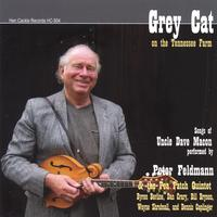 Peter Feldmann & The Pea Patch Quintet | Grey Cat On The Tennessee Farm