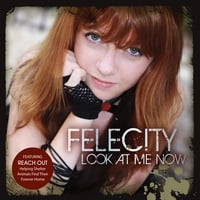 Felecity | Look At Me Now