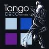Felix Pando: Tango Deco/Felix Pando