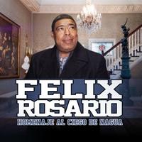 Felix Rosario: Homenaje al Ciego de Nagua