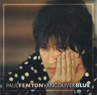 PAUL FENTON: Vancouver Blue