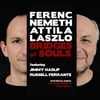 Ferenc Nemeth: Bridges of Souls
