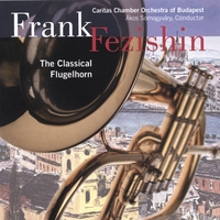 Frank Fezishin | The Classical Flugelhorn