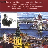 Frank Fezishin | Trumpet Music from the Baroque