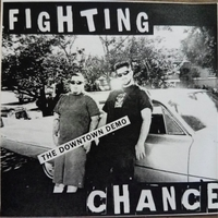 Fighting Chance | The Downtown Demo